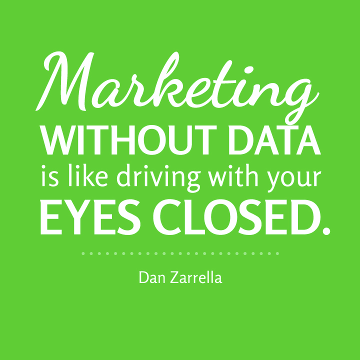 marketing without data is like driving with your eyes closed quote
